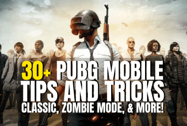30+ PUBG Mobile Tips and Tricks Classic, Zombie Mode, & more!