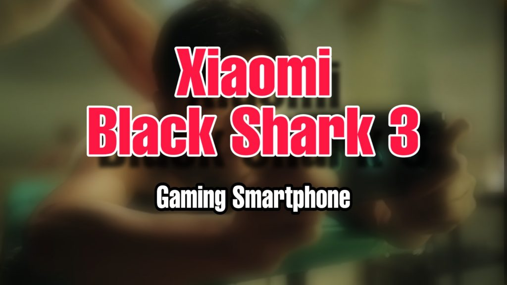 Black shark 3 price specs and launch date in india