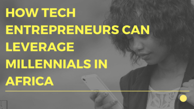 Photo of How Tech Entrepreneurs Can Leverage Millennials in Africa