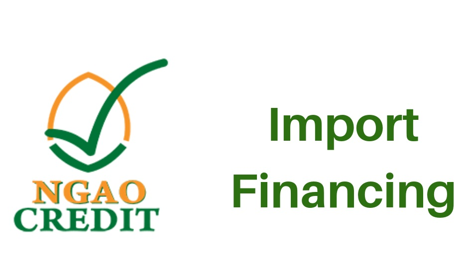 Ngao credit import financing Kenya