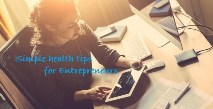 Be A Healthy Entrepreneur