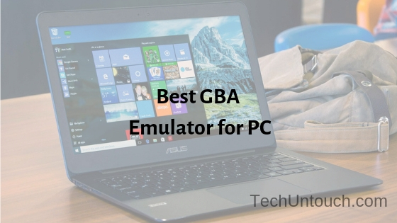 10 Best GBA Emulator For Windows 10 PC [2020]   Tech Untouch