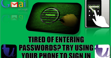TIRED OF ENTERING PASSWORDS? TRY USING YOUR PHONE TO SIGN IN TO YOUR ACCOUNT 2