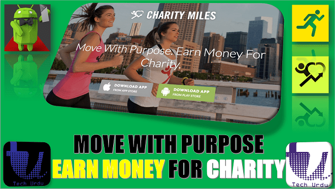MOVE WITH PURPOSE EARN MONEY FOR CHARITY | CHARITY MILES | EARN MONEY BY WALKING RUNNING[Urdu/Hindi] 1