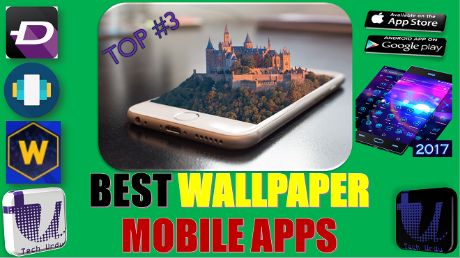 TOP #3 WALLPAPER MOBILE APPS FOR ANDROID AND IOS | ZEDGE | WALLPAPERS CRAFT | BACKDROPS [Urdu/Hindi] 1