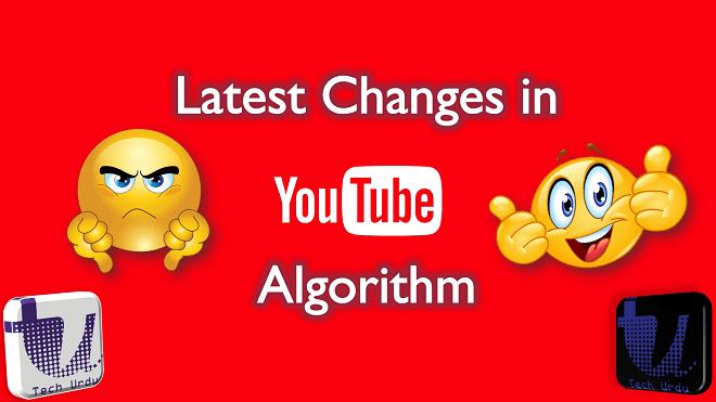 latest changes in youtube algorithm | Latest YouTube Updates