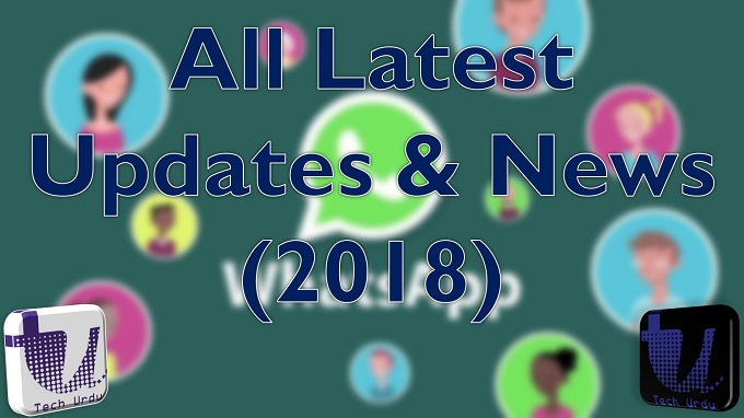 WhatsApp all latest updates news and announcements