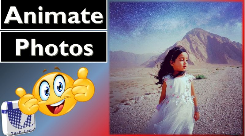 Make Your Pictures Animate, Move and Come to life