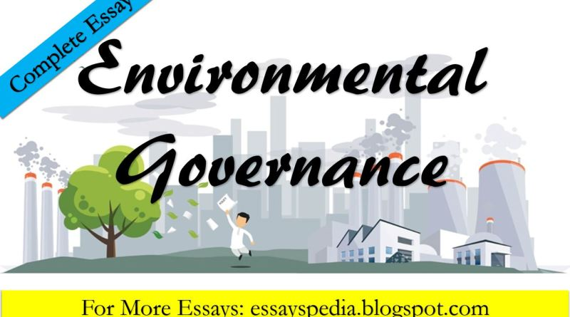 Environmental Governance - The Case of Pakistan | Complete Essay with Outline