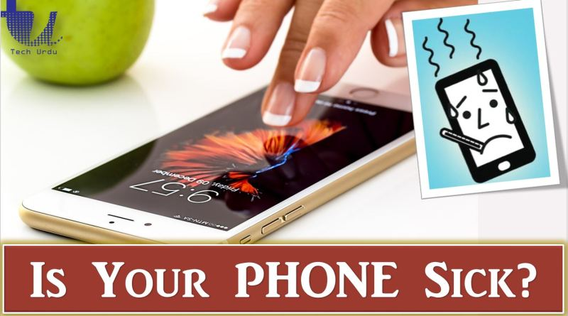 How to Check Your Phone is Sick or Not? - Tech Urdu