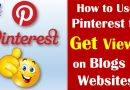 Using Pinterest - How to Get More Views on Blogs/Websites? - Tech Urdu