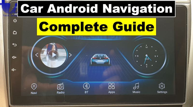 Premier Barfond Android Car Navigation System | Complete Usage Guide - Tech Urdu