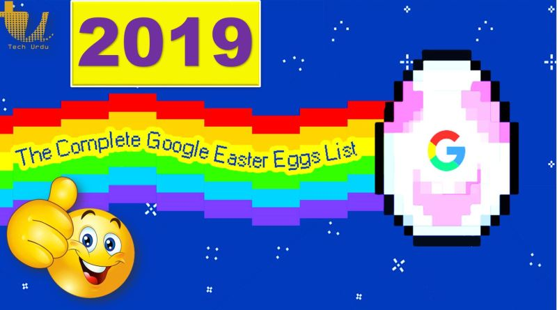 Google's New Fun Easter Eggs (2019) - Tech Urdu