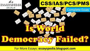 Is World Democracy a Failure? | Complete Essay with Outline - techurdu.net