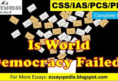 Is World Democracy a Failure?   Complete Essay with Outline - techurdu.net