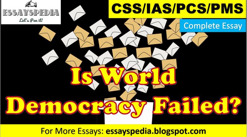 Is World Democracy a Failure? | Complete Essay with Outline - techurdu.net
