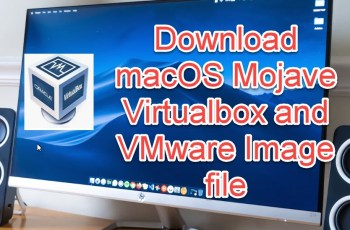 download macOS Mojave image file for Virtaulbox
