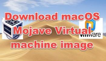 download macOS Mojave VMware and Virtualbox image file