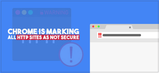 Chrome is marking all HTTP Sites as not secure