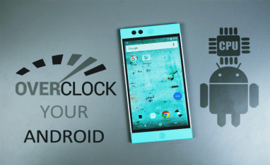 How To Boost Android Device Performance To Overclock Phone Speed