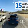 15 Best Android Car Racing Games That You Should Try
