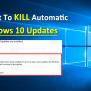 Finally Microsoft To Kill Automatic Windows 10 Updates