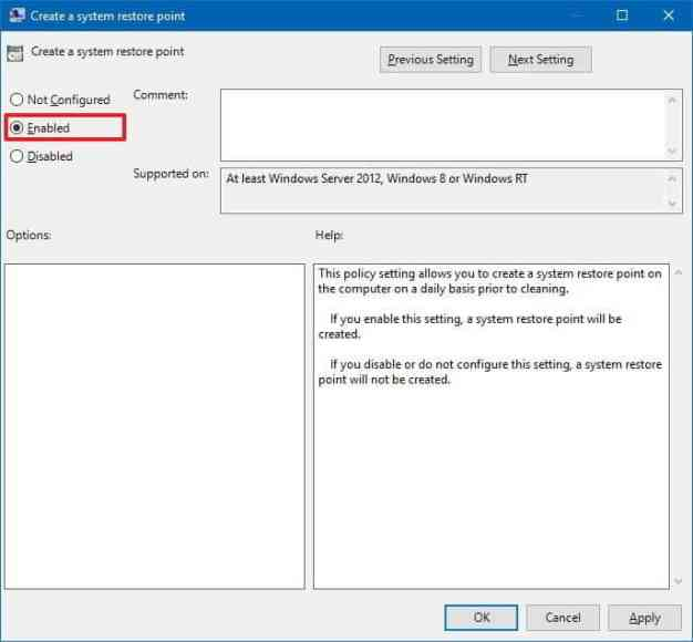 Select 'Enabled' under the Create a system restore point