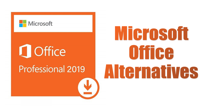 10 Best & Free Microsoft Office Alternatives in 2021