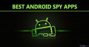 10 Best Free Android Spy Apps in 2021 [Latest Apps]