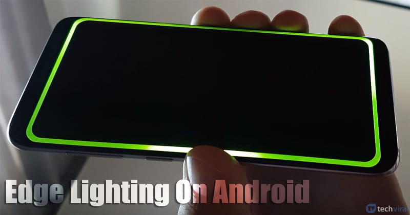 how to get edge lighting feature on any