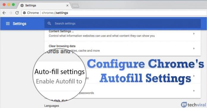 Cara Mengaktifkan & Mengkonfigurasi Pengaturan IsiOtomatis Google Chrome