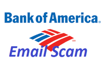 Bank of America Email Scam, How To Detect Bank of America Email Scam, How To Avoid Getting Involved in This Scam, How to Report Email Fraud and Scams