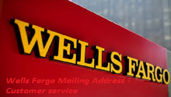 Wells Fargo Mailing Address - Customer service