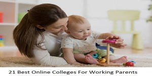 Best Online Colleges For Working Parents
