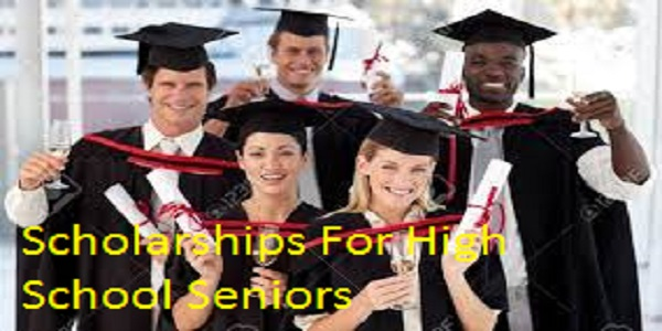 Scholarships For High School Seniors