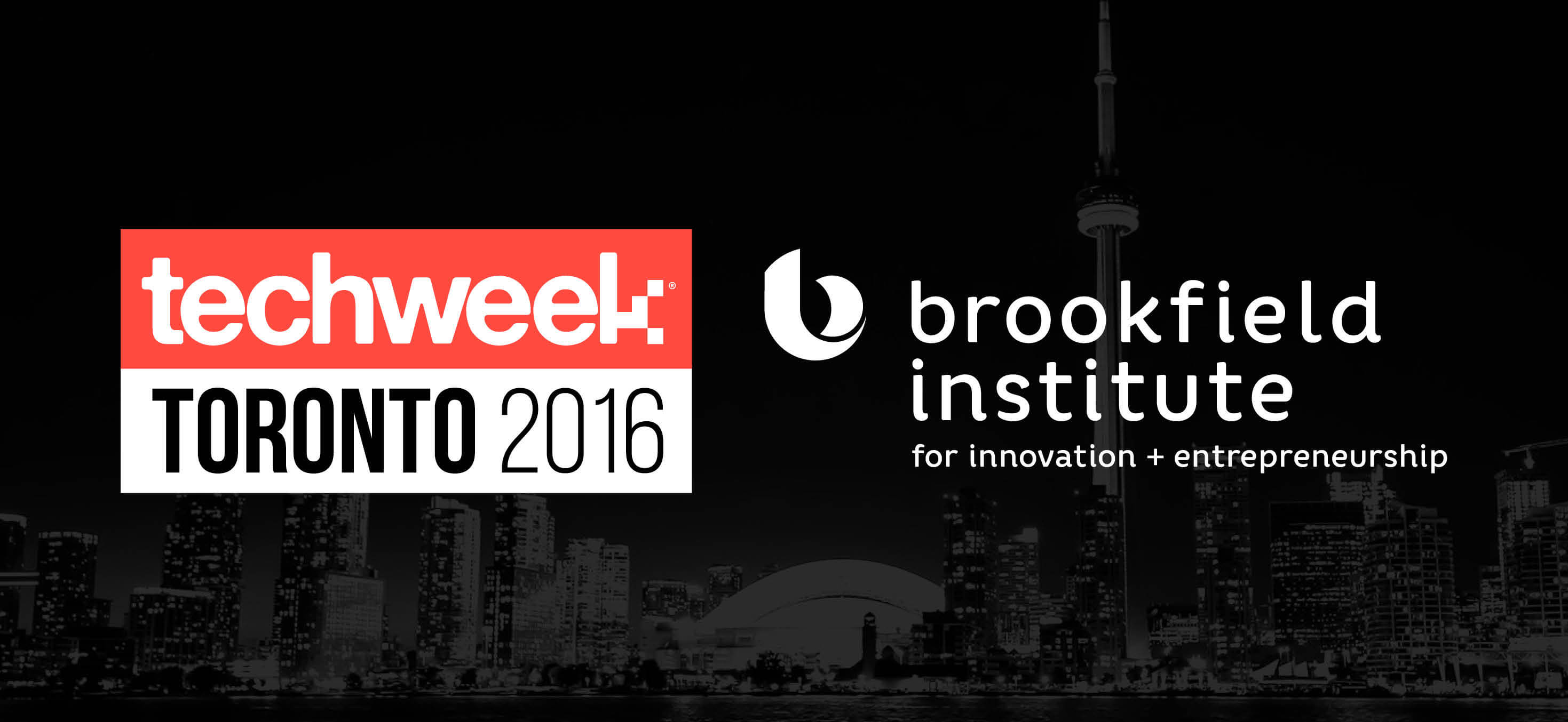 Techweek Toronto - The Brookfield Institute