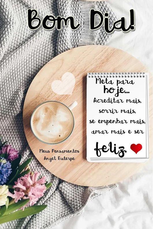 Meta de hoje... Acreditar mais , sorrir mais, se empenhar mais, amar mais e ser feliz