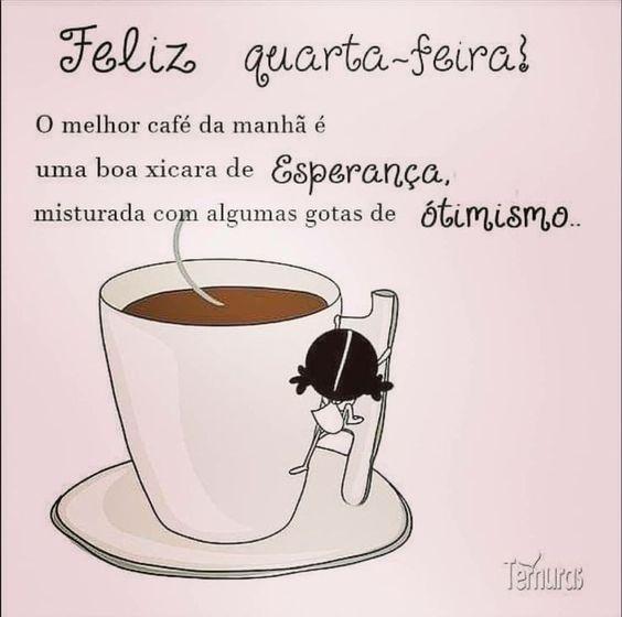 Feliz Quarta-Feira com café