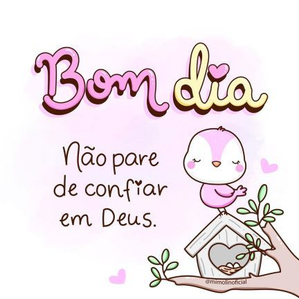 Bom dia confie em Deus