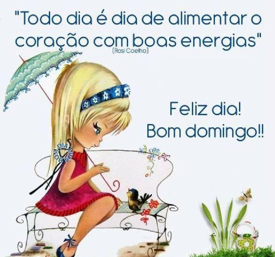 Bom domingo de boas energias