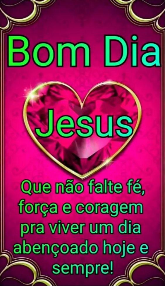 Bom dia Jesus