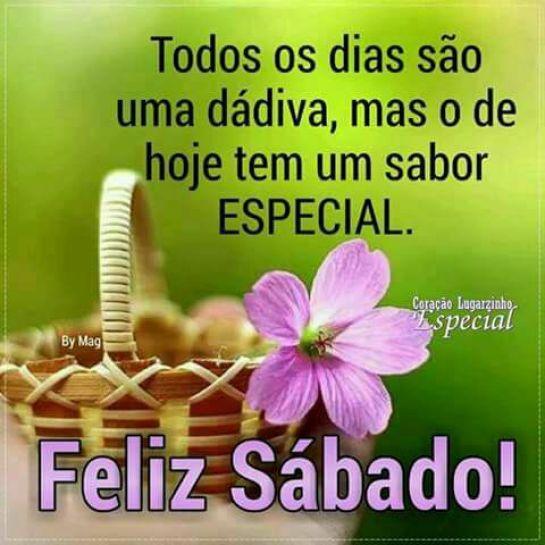 Feliz sábado especial bom dia