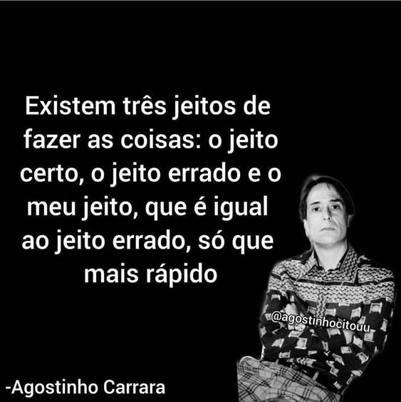 frase do agostinho carrara