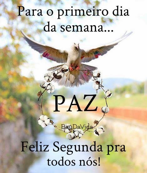 paz Feliz Segunda feira