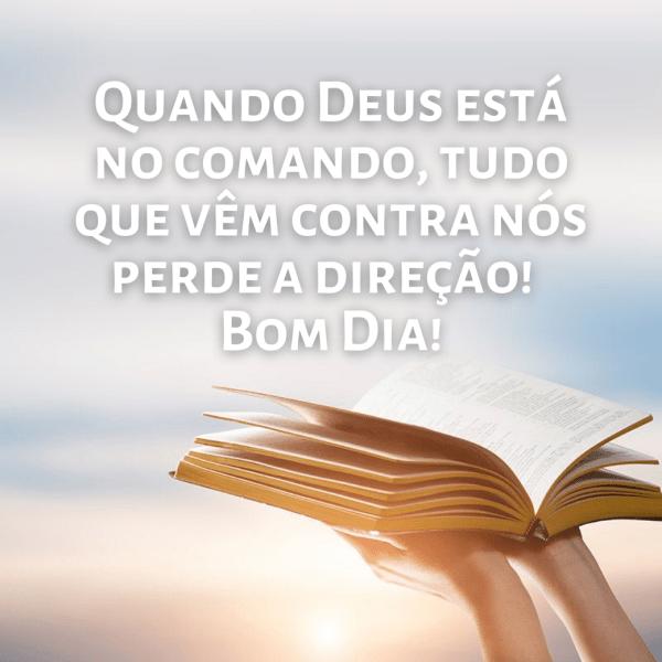 bom dia frases evangélicas Deus no comando