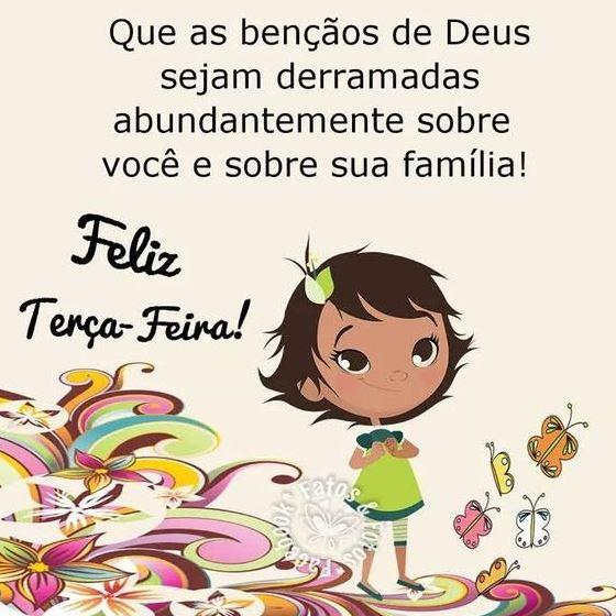 Feliz terça-feira com as bênçãos de Deus