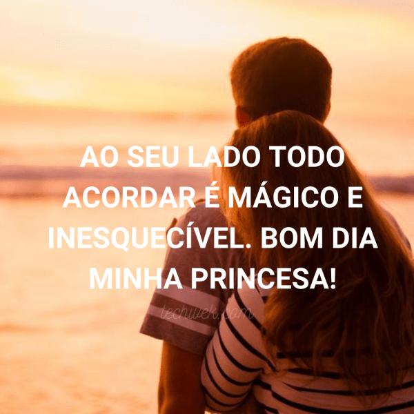 frase de bom dia minha princesa