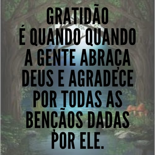 Frase abençoada com gratidão para agradecer a Deus pelas conquistas