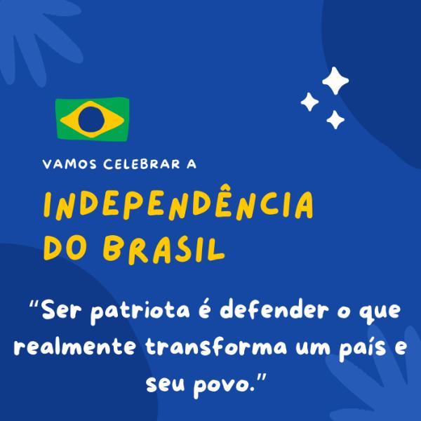 independência dp brasil defenda esse dia