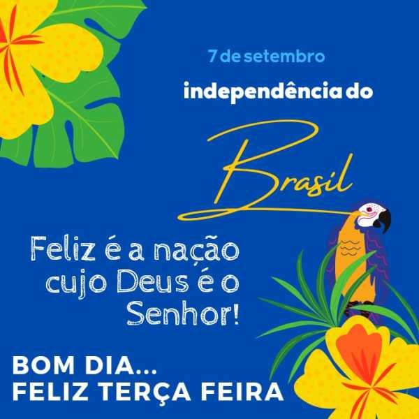 Terça feira dia da independência do Brasil